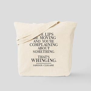 GOT Whinging Tote Bag