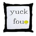 Yuck Fou Throw Pillow