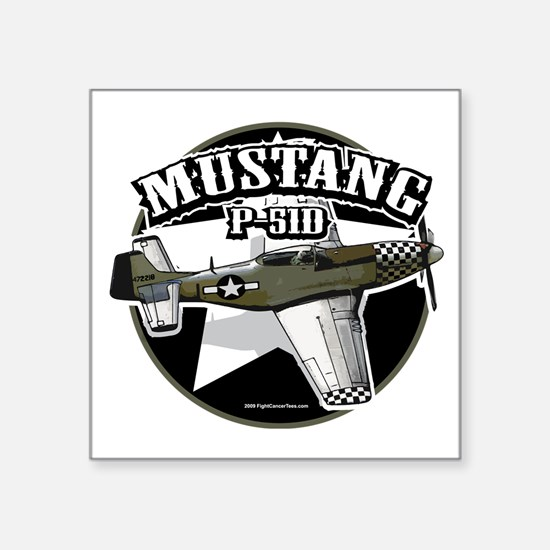 """P-51D-Mustang Square Sticker 3"""" x 3"""""""