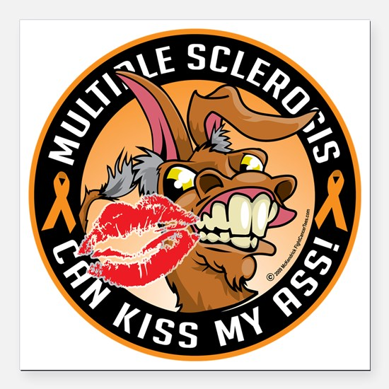 """Multiple-Sclerosis-Can-K Square Car Magnet 3"""" x 3"""""""