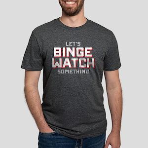 Let's Binge Watch Something Mens Tri-blend T-Shirt