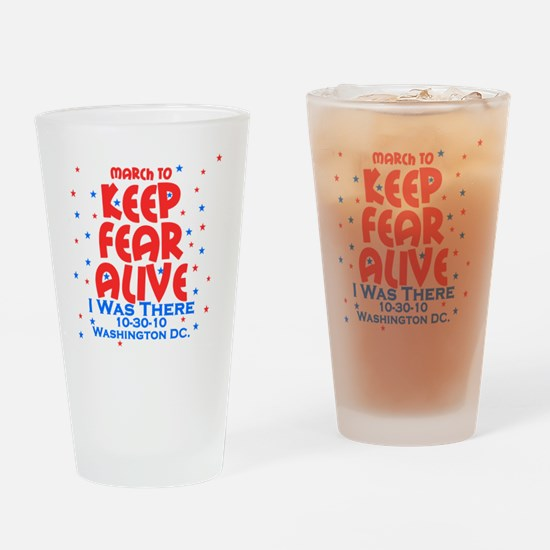 keep fear alive Drinking Glass