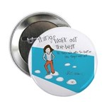 One Step At A Time 2.25&Quot; Button