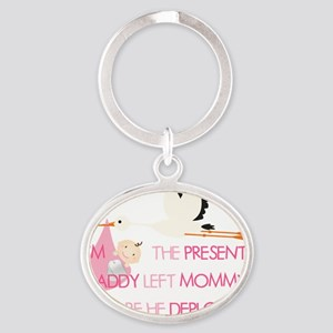 PresentBeforeDeploymentStork_Pink Oval Keychain