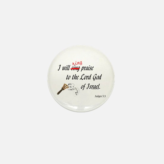 Ring Praise Mini Button