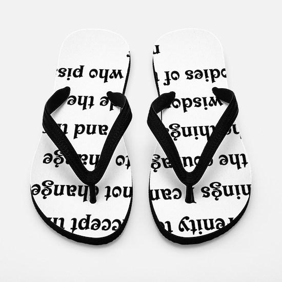 black sick serenity prayer Flip Flops
