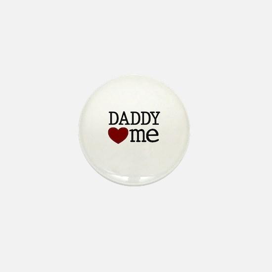 Daddy Heart Me Mini Button