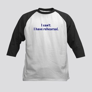 I Have Rehearsal Kids Baseball Jersey
