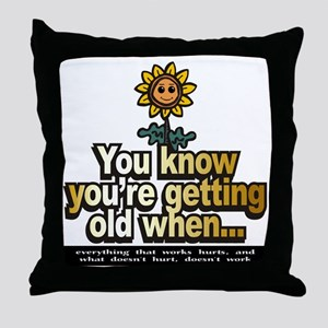 gettinOld12x12 Throw Pillow