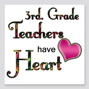 "Teachers Have Heart 3 Square Car Magnet 3"" x 3"""