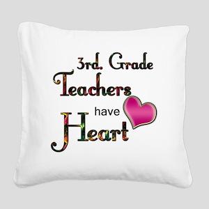Teachers Have Heart 3 Square Canvas Pillow