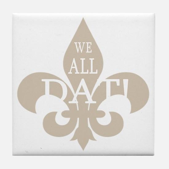 2-WE ALL DAT DARK TEES Tile Coaster