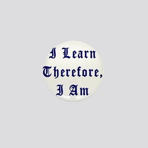 I Learn Therefore I Am Mini Button (100 pack)