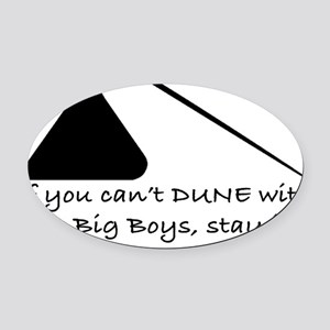 Dune Big Boys BLACK Oval Car Magnet