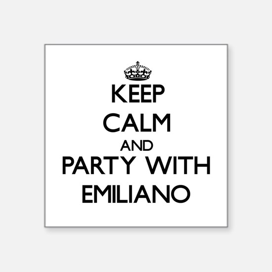 Keep Calm and Party with Emiliano Sticker