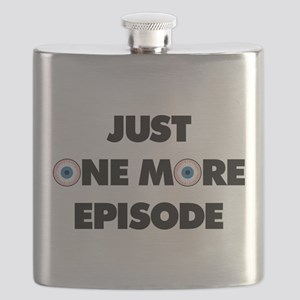 Just One More Episode Flask