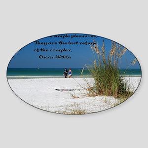 Simple Pleasures12x18 Sticker (Oval)