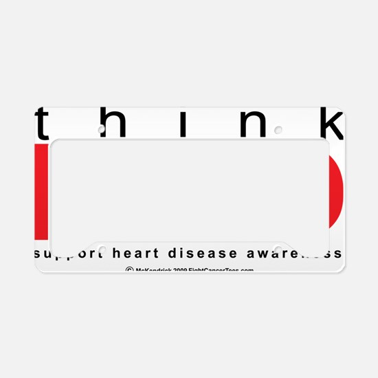Heart-Disease-THINK-Red License Plate Holder