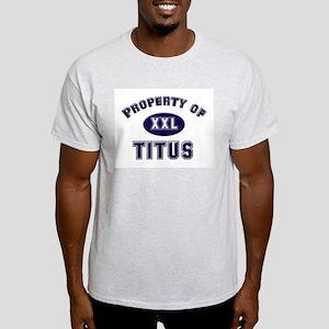 Property of titus Ash Grey T-Shirt