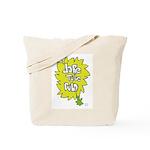 Take That Chance Tote Bag