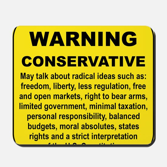 WARNING CONSERVATIVE Mousepad
