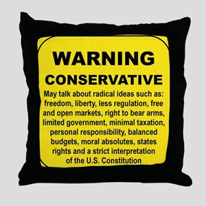 WARNING CONSERVATIVE Throw Pillow