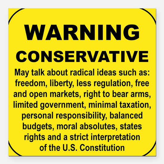 """WARNING CONSERVATIVE Square Car Magnet 3"""" x 3"""""""