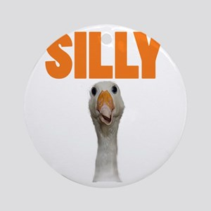 SillyGoose Round Ornament