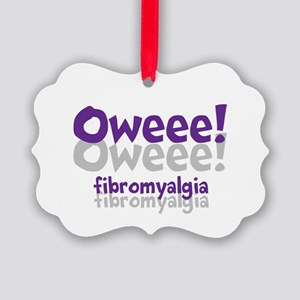 OWEEE! FIBROMYALGIA Ornament