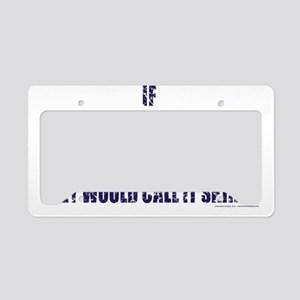 If-Snow-Boarding-was-EASY-wor License Plate Holder