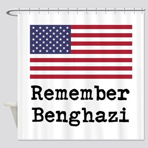 Remember Benghazi Shower Curtain