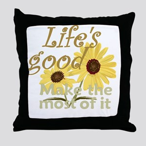 Lifes Good 02 Throw Pillow