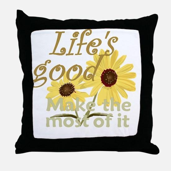 Lifes Good 02 Throw Pillow