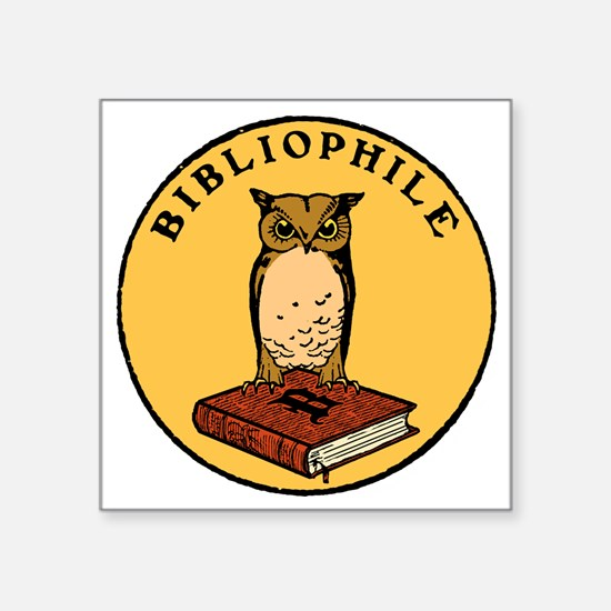 "Bibliophile Seal (w/ text)  Square Sticker 3"" x 3"""