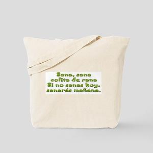 Sana, Sana, colita de rana Tote Bag