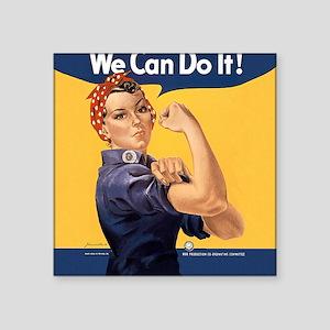 "we-can-do-it_sb Square Sticker 3"" x 3"""