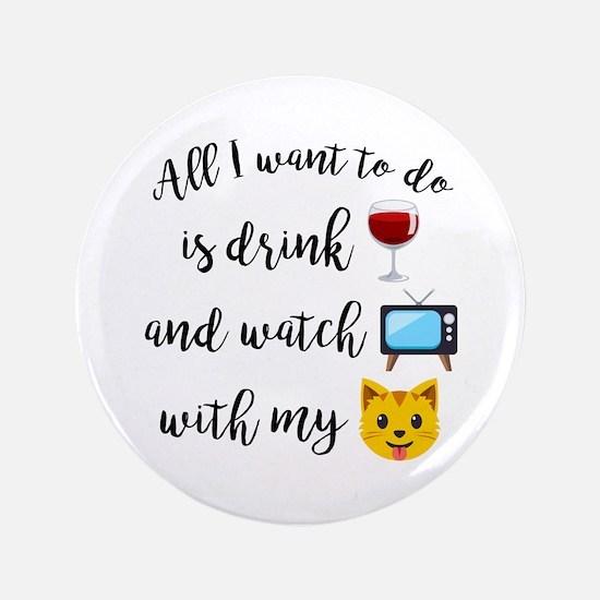 """Drink Wine Cat Emoji 3.5"""" Button"""