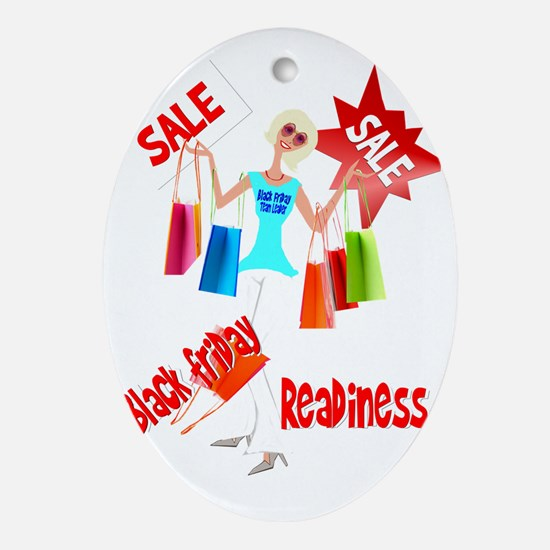 Black Friday Readiness Trans Oval Ornament