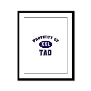 Property of tad Framed Panel Print