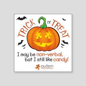 """halloween1-non-verbal Square Sticker 3"""" x 3"""""""