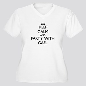 Keep Calm and Party with Gael Plus Size T-Shirt