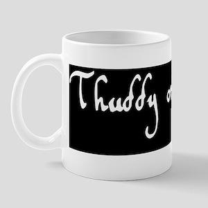 Thuddy-or-Stingy-bumpersticker Mug