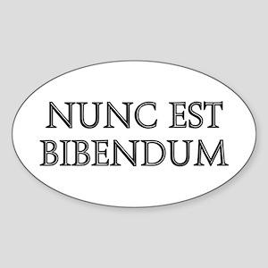 NUNC EST BIBENDUM Oval Sticker