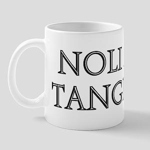 NOLI ME TANGERE Mug