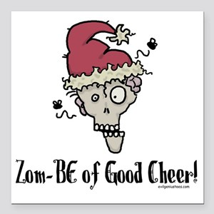 "zombieofgoodcheer Square Car Magnet 3"" x 3"""
