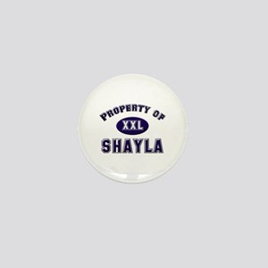 Property of shayla Mini Button