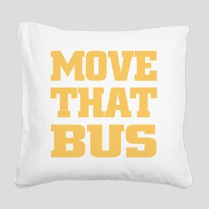 Move That Bus (yellow) Square Canvas Pillow