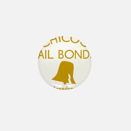Chicos Bail Bonds Gold Mini Button
