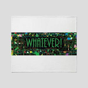 Whatever Throw Blanket