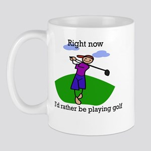 Right now i'd rather be playi Mug